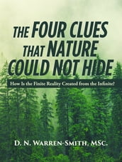 The Four Clues That Nature Could Not Hide