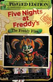 The Freddy Files: Updated Edition (Five Nights At Freddy s)
