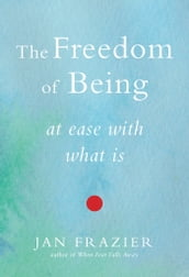 The Freedom of Being