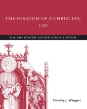 The Freedom of a Christian, 1520