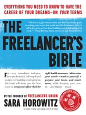 The Freelancer s Bible