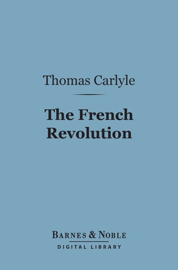 The French Revolution (Barnes & Noble Digital Library)