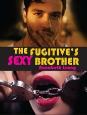 The Fugitive s Sexy Brother