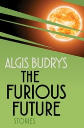 The Furious Future