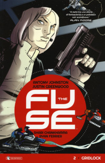 The Fuse. 2: Gridlock - Antony Johnston |