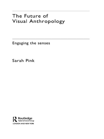 The Future of Visual Anthropology