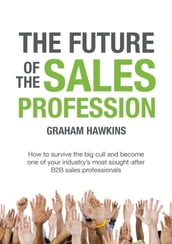 The Future of the Sales Profession