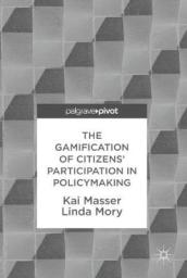 The Gamification of Citizens  Participation in Policymaking
