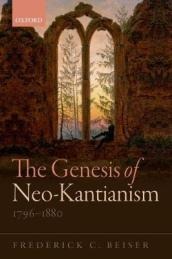 The Genesis of Neo-Kantianism, 1796-1880