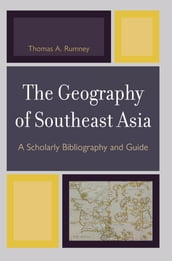 The Geography of Southeast Asia