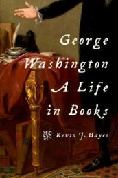 The George Washington: A Life in Books