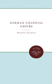 The German Colonial Empire