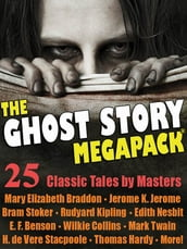 The Ghost Story Megapack
