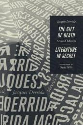 The Gift of Death, Second Edition & Literature in Secret