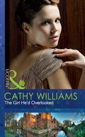 The Girl He d Overlooked (Mills & Boon Modern)