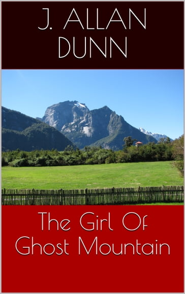 The Girl Of Ghost Mountain