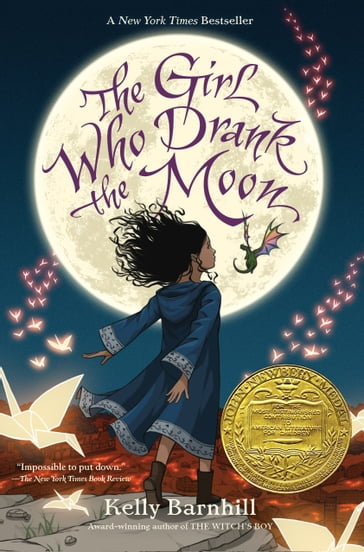 The Girl Who Drank the Moon (Winner of the 2017 Newbery Medal)