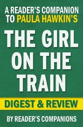 The Girl on the Train by Paula Hawkins   Digest & Review