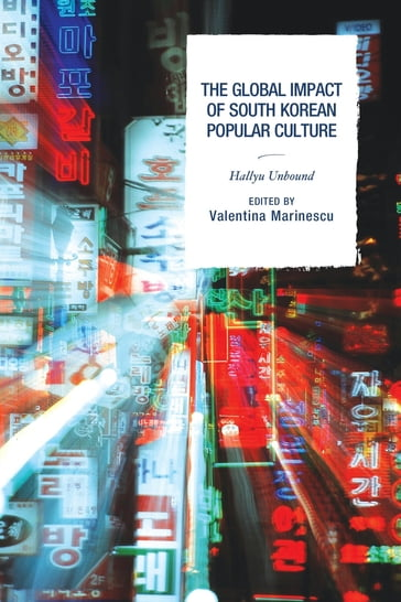 The Global Impact of South Korean Popular Culture