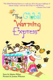 The Global Warming Express