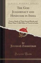 The God Juggernaut and Hinduism in India
