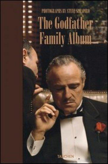 The Godfather family album. Ediz. inglese, francese e tedesca - Steve Schapiro |