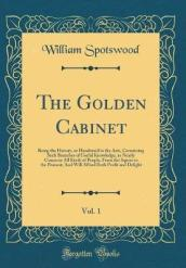 The Golden Cabinet, Vol. 1