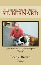 The Gospel According to St. Bernard