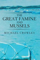 The Great Famine and Mussels