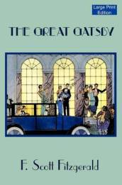 The Great Gatsby (Large Print Edition)
