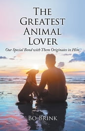 The Greatest Animal Lover
