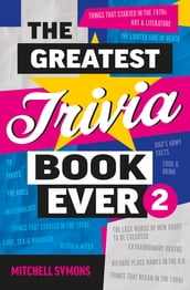 The Greatest Trivia Book Ever 2