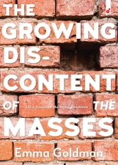The Growing Discontent of the Masses