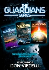 The Guardians Series, The Complete Collection, EBooks 1,2,3