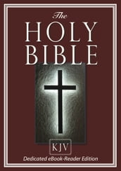 The HOLY BIBLE (King James)[Dedicated eBook-Reader Edition
