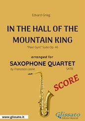 In The Hall Of The Mountain King - Saxophone Quartet SCORE