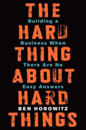 The Hard Thing About Hard Things