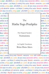 The Hatha Yoga Pradipika (Translated)