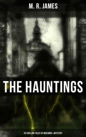 The Hauntings: 20 Chilling Tales of Macabre & Mystery