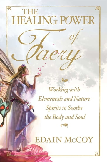 The Healing Power of Faery