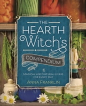 The Hearth Witch s Compendium