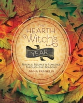 The Hearth Witch s Year