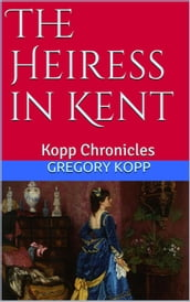 The Heiress in Kent