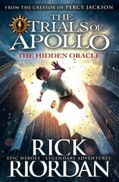 The Hidden Oracle (The Trials of Apollo Book 1)