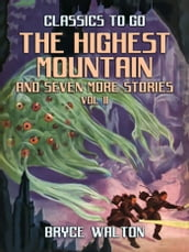 The Highest Mountain and seven more Stories Vol II