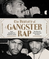 The History of Gangster Rap
