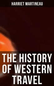 The History of Western Travel