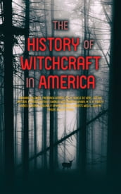 The History of Witchcraft in America