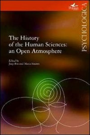 The History of the Human Sciences: an Open Atmosphere - M. Sinatra |