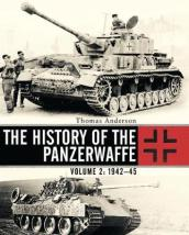 The History of the Panzerwaffe Volume 2  1943-45